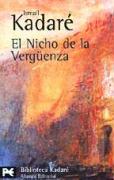El nicho de la vergüenza (El libro de bolsillo - Bibliotecas de autor - Biblioteca Kadaré, Band 721)