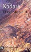 El expediente H. (El libro de bolsillo - Bibliotecas de autor - Biblioteca Kadaré, Band 720)