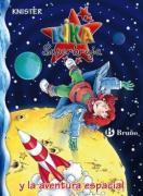 Kika superbruja y la aventura espacial / Kika Superwitch and the Space Adventure (Kika Superbruja / Kika Superwitch)