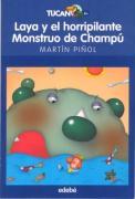 LAYA Y EL HORRIPILANTE MONSTRUO DE CHAMPÚ (TUCAN 47)