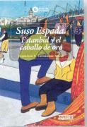 SUSO ESPADA ESTAMBUL Y EL CABALLERO DE ORO
