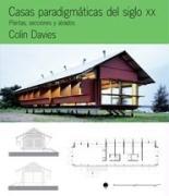 Casas paradigmáticas del siglo XX. Plantas, secciones y alzados