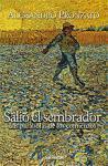 SALIO EL SEMBRADOR. LAS PARABOLAS DE LOS COMIENZOS