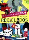 MANUALIDADES:MATERIALES RECICLADOS