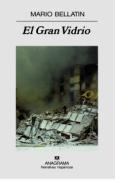 El Gran Vidrio: Tres autobiografías (Narrativas Hispanicas)