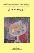 Josefine y yo (Panorama de narrativas, Band 693)