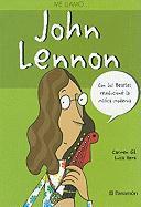 Me llamo-- John Lennon : con los Beatles revolucioné la música moderna