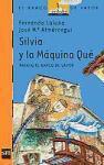 Silvia Y LA Maquina Que (El Barco De Vapor: Serie Naranja/ The Steamboat: Orange Series)