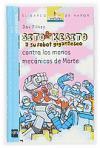 Sito Kesito y su robot gigantesco contra los monos mecánicos de Marte (Barco de Vapor Azul, Band 4)