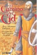 El camino del Cid (Cronicas Historia / Clio)