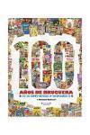 100 años de Bruguera.De El Gato Negro a Ediciones B