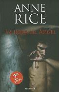 La hora del angel (Spanish Edition)