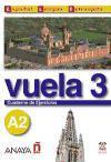 Vuela 3 Cuaderno de Ejercicios A2 (Espanol Lengua Extranjera / Spanish As Foreign Language)