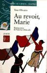 Au revoir, Marie (Literatura Infantil (6-11 Años) - Sopa De Libros (Teatro))