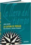 La esfera de Medusa (Literatura Juvenil (A Partir De 12 Años) - La Llave Del Tiempo, Band 2)