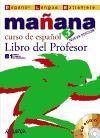 Manana 3 / Tomorrow 3: Libro Del Profesor / Teacher Book (Metodos. Manana) (Spanish Edition)