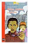 Pollos, pepinos y pitufos/ Chickens, Cucumbers and Smurfs (El Barco De Vapor / the Steamboat) (Spanish Edition)