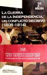 La Guerra de la Independencia: un conflicto decisivo (1808-1814) (Historia (encuentro))