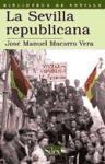La Sevilla republicana