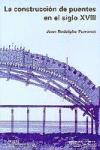 La construcción de puentes en el siglo XVIII