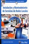 INSTALACIÓN Y MANTENIMIENTO DE SERVICIOS DE REDES LOCALES