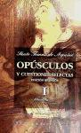 Opúsculos y cuestiones selectas de Santo Tomás de Aquino: Opúsculos Y Cuestiones Selectas I. Filosofía I: 1 (MAIOR)