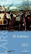 El barroco (Reconocer el arte/ Recognizing the Art)
