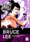 Bruce Lee, el arte de expresarse con el cuerpo (Artes Marciales)