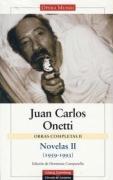 Novelas (1959-1993) / Novels (1959-1993): 2 (Obras completas: Opera Mundi / Complete Works: Opera Mundi)