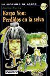 Karpa Yon: perdidos en la selva