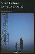 La vida doble (Volumen independiente, Band 11)