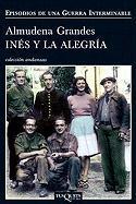 Ines y la Alegria (Coleccion Andanzas)