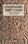 Conquistadores, emires y califas : los omegas y la formación de al-Andalus