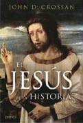 El Jesús de la Historia: Vida de un campesino mediterráneo judío (Serie Mayor)