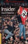 Insider : un policía infiltrado en las gradas ultras (Divulgación)
