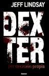 Dexter Por Decision Propia = Dexter by Design (Umbriel thriller)