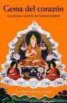 Gema de Corazon: Las Practicas Esenciales del Budismo Kadampa