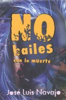 No Bailes Con la Muerte = Do Not Dance with Death - Navajo, Jose Luis