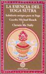 La esencia del yoga sutra : sabiduría antigua para tu yoga