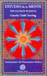 Estudio de la mente : psicología budista