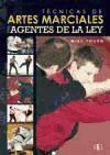 TÉCNICAS DE ARTES MARCIALES PARA AGENTES DE LA LEY