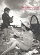 Neorrealismo. La nueva imagen en Italia 1932-1960
