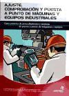 Ajuste, comprobación y puesta a punto de máquinas y equipos industriales (Electricidad y electrónica)