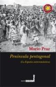 Península pentagonal; La España antirromántica