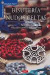Bisuteria con nudos celtas / Celtic Knots for Beaded Jewellery (Spanish Edition)