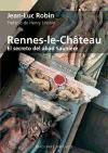 Rennes-le-Château. El secreto del abad Sauniere