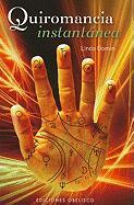 Quiromancia Instantanea (Coleccion Magia y Ocultismo)
