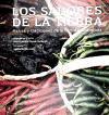 Los sabores de la tierra.raices y tradiciones de la comida aztecana