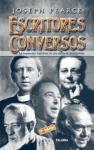 Escritores conversos : la inspiración espiritual en una época de incredulidad (Ayer y hoy de la historia)
