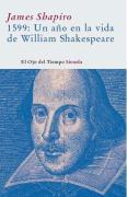 1599. Un ano en la vida de W. Shakespeare/ A Year in the Life of William Shakespeare (El Ojo Del Tiempo)
